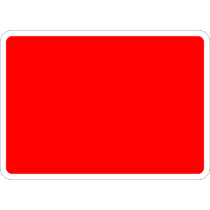 Red/White Sign - 1050x750mm