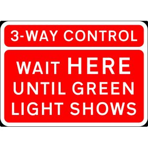 1050x750mm 3 Way Control Wait Here Until Green Light Shows - 7011.1