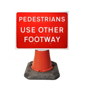 600x450mm Cone Sign - Pedestrians Use Other Footway - 7018