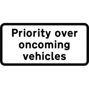 Supplementary Plate - Priority over oncoming vehicles