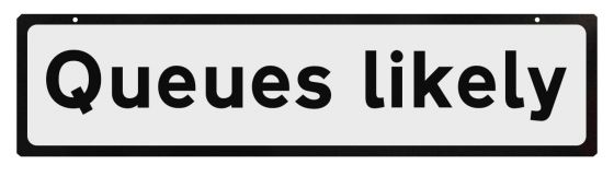 Supplementary Plate for Cone Signs - Queues Likely
