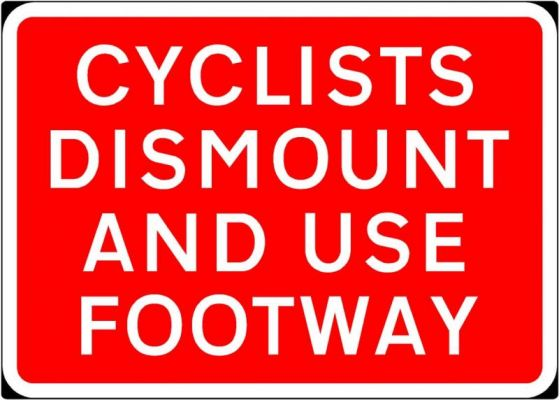 600x450mm Cyclist Dismount & Use Footway - 7018.1