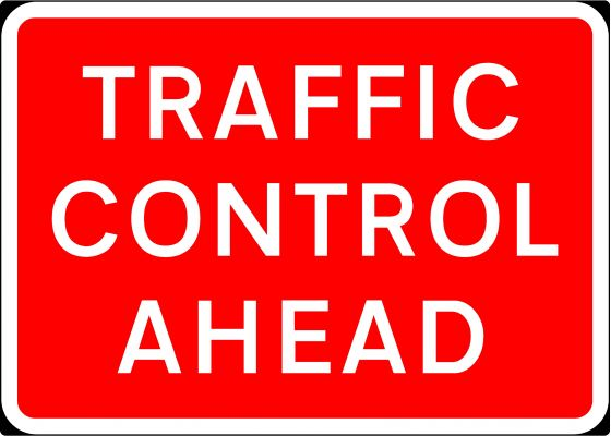 1050x750mm Traffic Control Ahead - 7010.1
