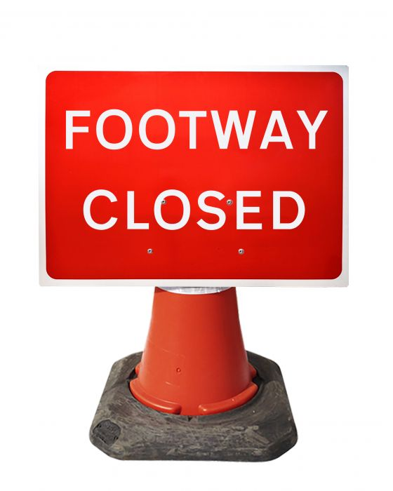 600x450mm Cone Sign - Footway Closed - 7018
